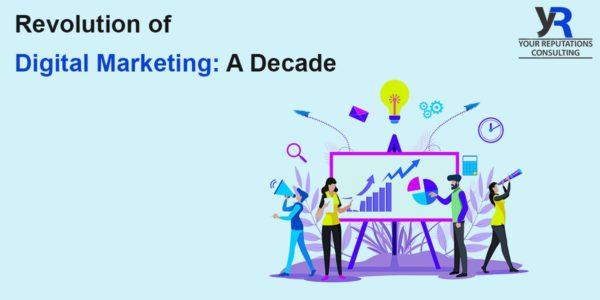 Revolution of Digital Marketing: